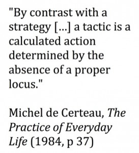 De Certeau on tactics quote - small