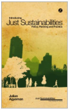 Agyemans book on Just Sustainabilities 2013