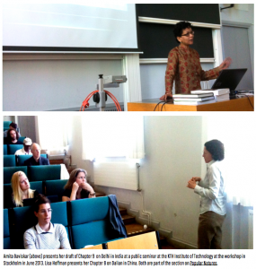 Amita Baviskar (above) presents her draft of Chapter 9 on Delhi in India at a public seminar at the KTH Institute of Technology at the workshop in Stockholm in June 2013. Lisa Hoffman presents her Chapter 8 on Dalian in China. Both are part of the section on Popular Natures.