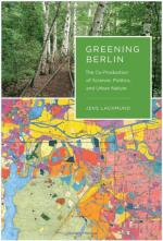 Greening Berlin by Jens Lachmund
